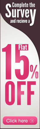 Complete the Survey and receive a flat 15% off